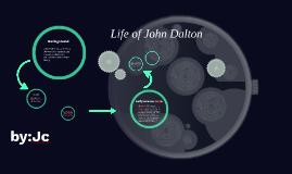 John Dalton and the Atomic theory
