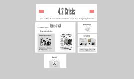 4.2 Crisis