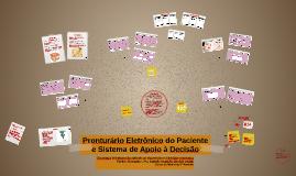 Copy of Pronturário Eletrônico do Paciente e Sistema de Apoio à Deci