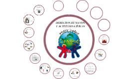 Copy of DERECHOS HUMANOS Y ACTITUDES CÍVICAS