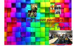 Hello, my sweet partners