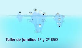 Taller de familias 1º y 2º ESO