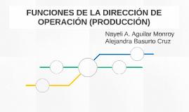 FUNCIONES DE LA DIRECCIÓN DE OPERACIÓN (PRODUCCIÓN)