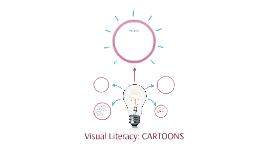 Visual Literacy: CARTOONS