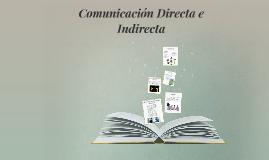 Comunicación Directa e Indirecta