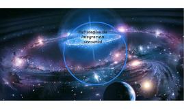Estrategias de Integración sensorial