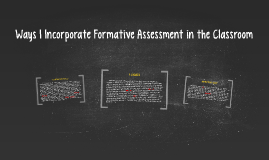 Ways I Incorporate Formative Assessment in the Classroom