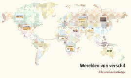 Copy of Werelden van verschil