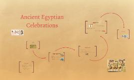 Ancient Egyptian Celebrations