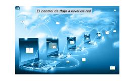 Control de flujo a nivel de red