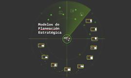 Copy of Modelos de Planeación Estratégica