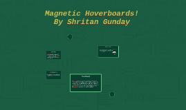 Magnetic Hoverboards!