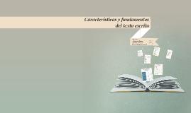 Copy of Características y fundamentos del texto escrito