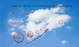 Copy of Copy of Línea del Tiempo en Psicología Organizacional