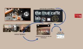 TRUE CAFFE