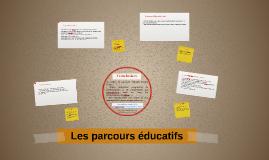 Les parcours éducatifs