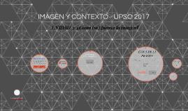 IMAGEN Y CONTEXTO - UPSO 2017
