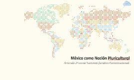 México como Nación Pluricultural