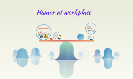 Copy of Humor at workplace