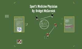 Sport's Medicine Physician