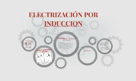 Copy of ELECTRIZACIÓN POR INDUCCION