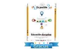 Copy of Educación disruptiva