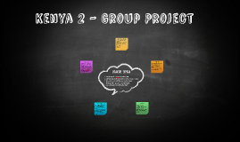 Kenya 2 - Group Project