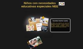 Copy of Niños con necesidades educativas especiales NEE