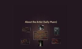 About the Artist (Sally Mann)