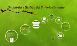 Diagnóstico Gestion del Talento Humano