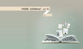 Middle Adulthood -
