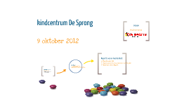 Kindcentrum, 9 oktober 2012