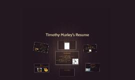 Timothy Murley's Resume'