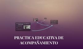 PRACTICA EDUCATIVA DE ACOMPAÑAMIENTO