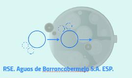 RSE. Aguas de Barrancabermeja S.A. ESP.