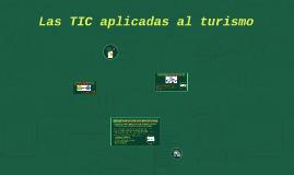 Las TIC aplicadas al turismo
