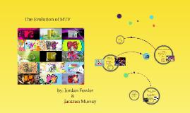Evolution of MTV