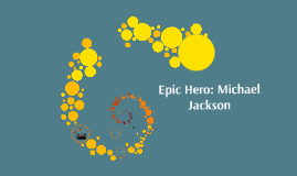 Epic Hero Michael Jackson