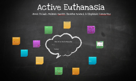 Copy of Active Euthanasia