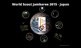 Copy of World Scout Jamboree 2015 - Japan
