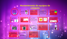 Copy of Mantenimiento de equipos de cómputo