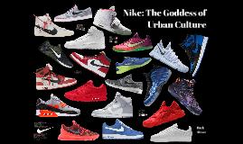 Nike: The Goddess of Urban Culture