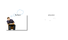 Copy of Epilepsy