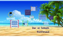 Dar es Salaam continued