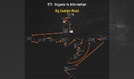 RTI:  Response to Intervention