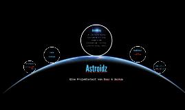 Astroidz Projektarbeit 2BKIK2 - 2016