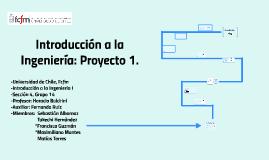 Introducción a la Ingeniería: Proyecto 1.