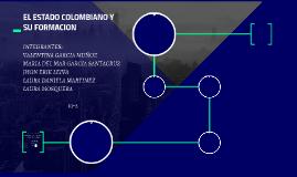 EL ESTADO COLOMBIANO Y SU FORMACION