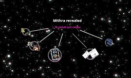 Mithra revealed