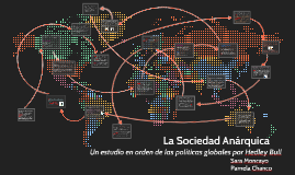 Copy of La Sociedad Anárquica